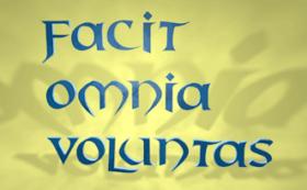 FacitOmniaVoluntas